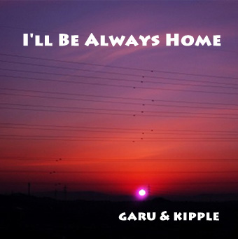 I'll Be Always Home