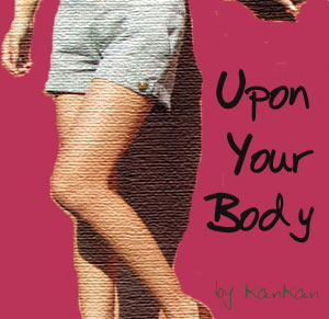 Upon your body