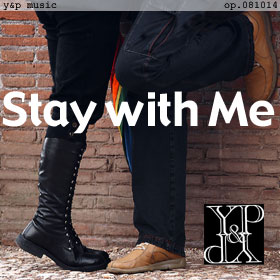 Stay with Me op.081014