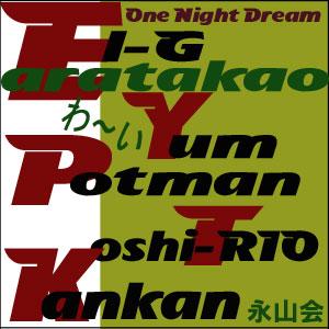 One Night Dream -nagayama-