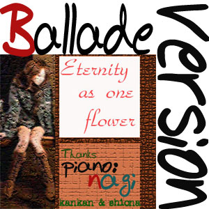 Eternity as one flower-On Ballade