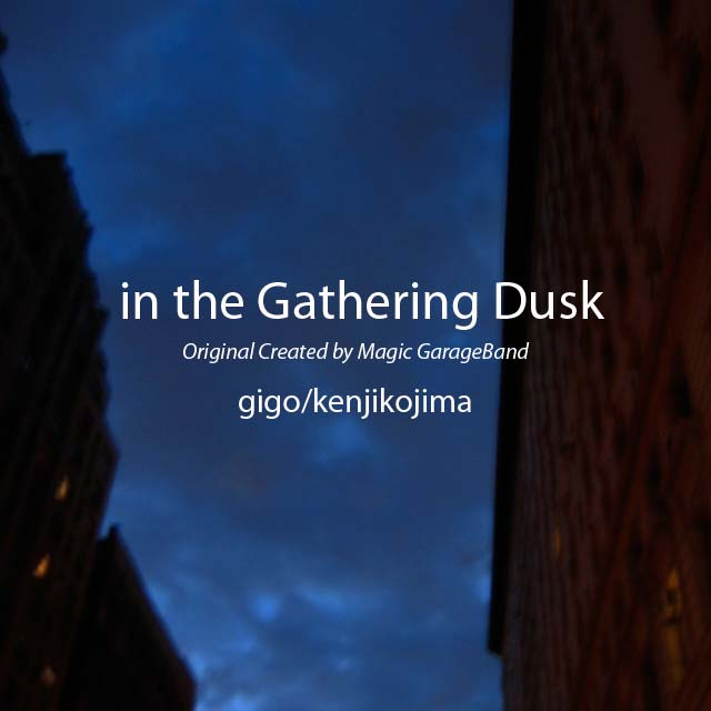 in the Gathering Dusk