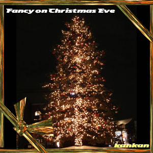 Fancy on Christmas Eve
