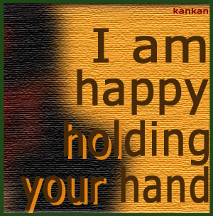 I'm Happy Holding Your Hand