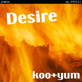 Desire [ele-pop yumix] op.090111