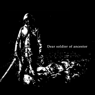 Dear soldier of ancestor
