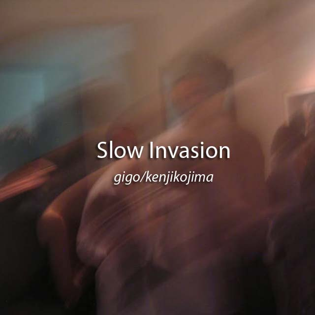 Slow Invasion