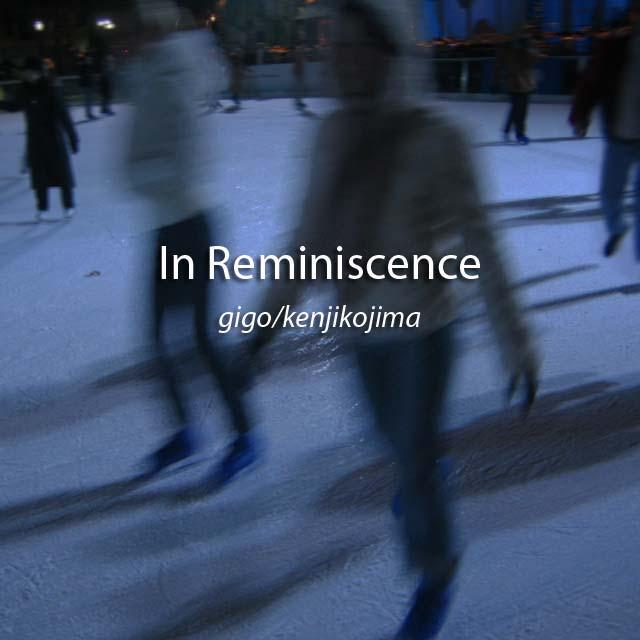 In Reminiscence