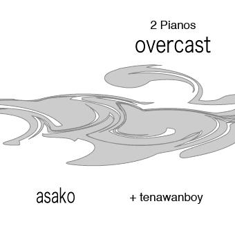 overcast ( 2 Pianos )