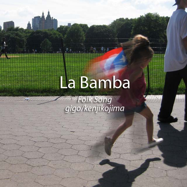 La Bamba _ Folk Song