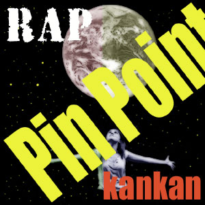 Pin Point (RAP Ver.)