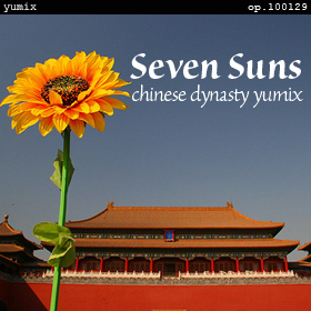 Seven Suns - chinese dynasty yumix op.100129