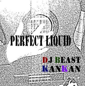 perfect liquid とけちゃu