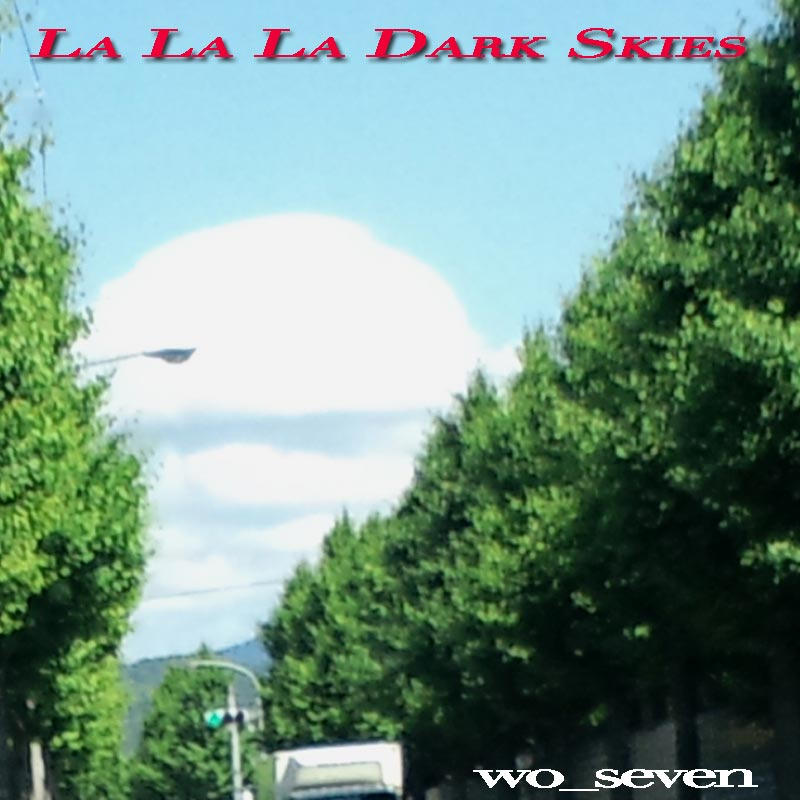 La La La Dark Skies