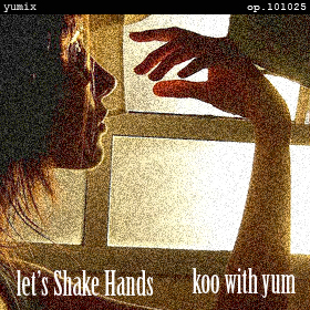 Let's Shake Hands - yumix op.101025