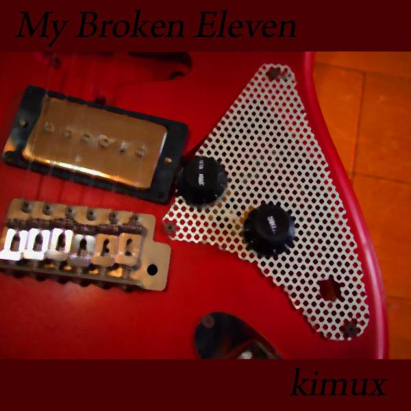 My Broken Eleven
