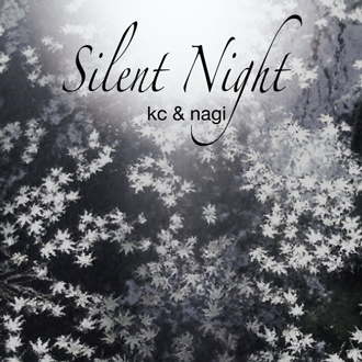 Silent Night (kc & nagi)