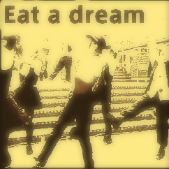 Eat a dream