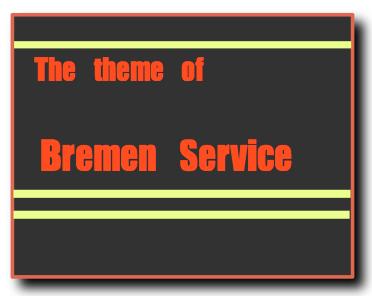 ブレーメンサービスのテーマ