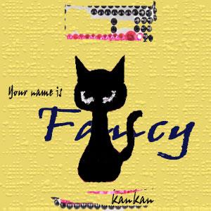 君の名前は Fancy