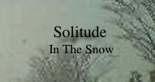Solitude In The Snow