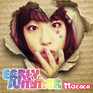 Early summer  ver.macoco