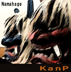 NAMAHAGE/kanP