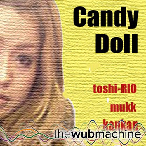 Candy Doll Wubバージョン