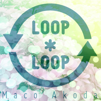 Loop*Loop