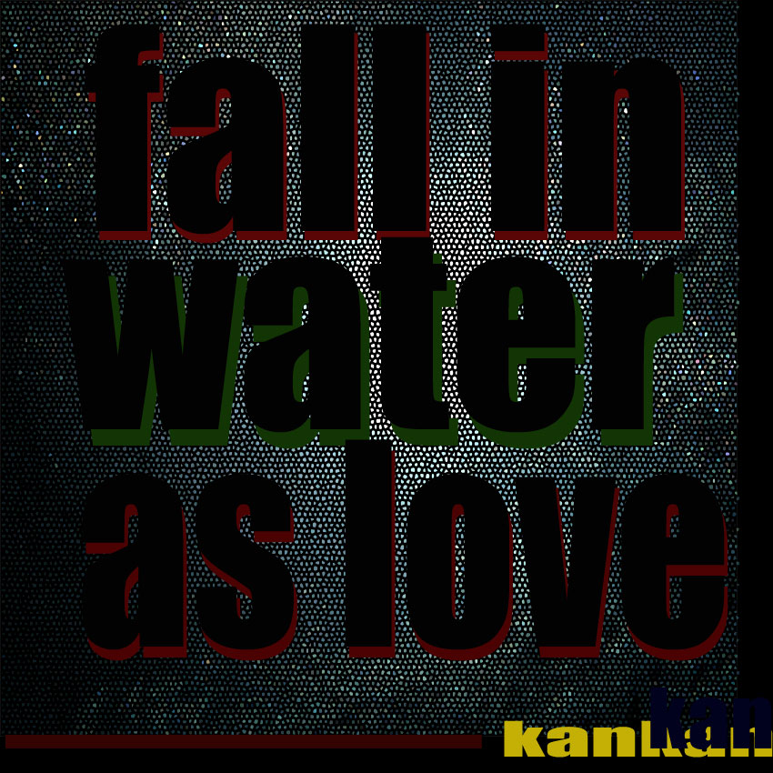 fall in water as love