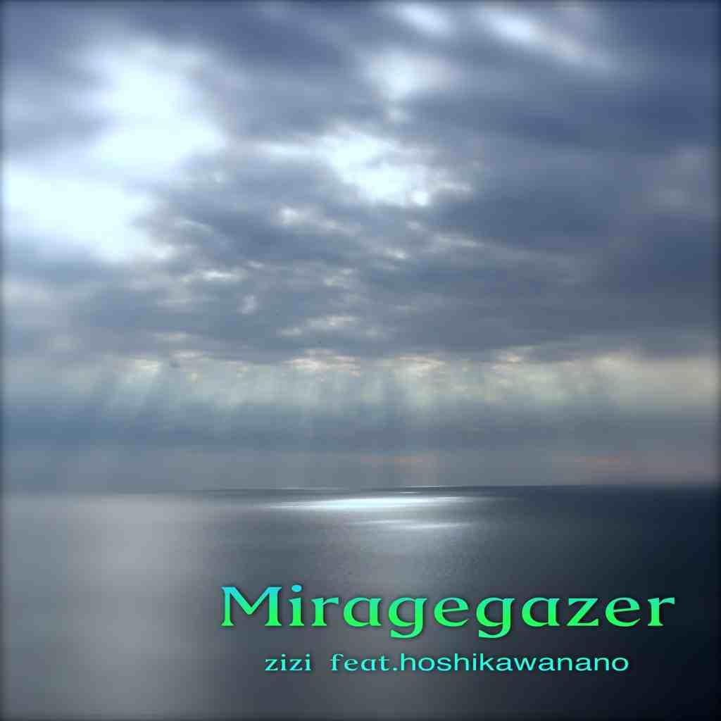 Miragegazer  feat.hoshikawanano