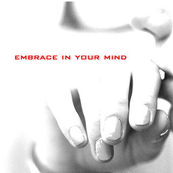 embrace in your mind