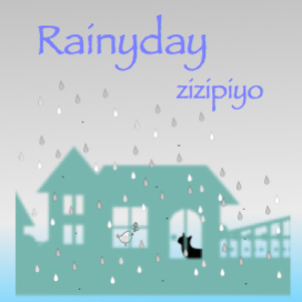 Rainyday -zizipiyo-