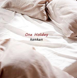 One Holiday-あの休日-