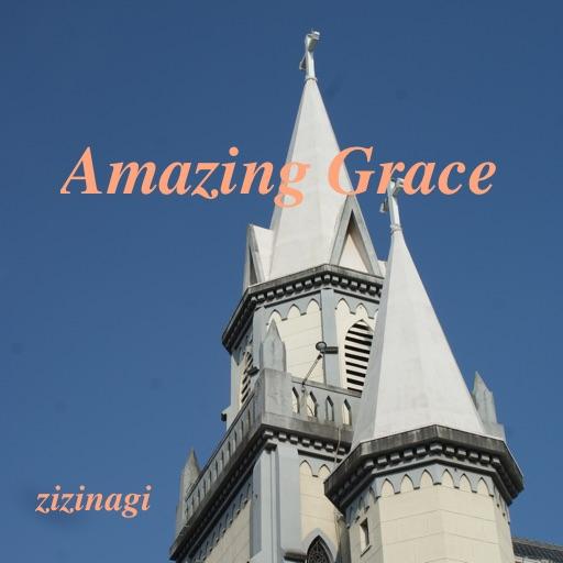 「Amazing Grace」エントリーNo1 zizi