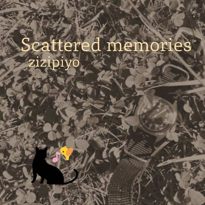 Scattered memories
