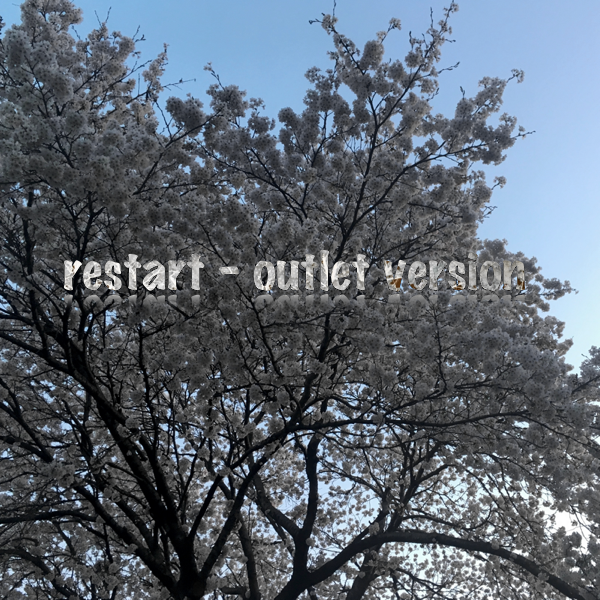 restart - outlet version