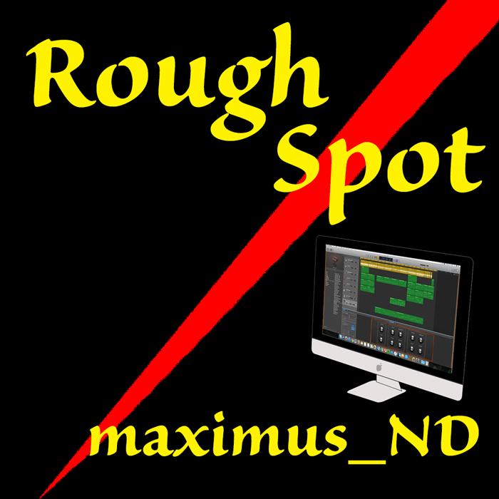 Rough Spot
