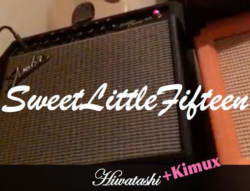 Sweet Little Fifteen (HiKi)