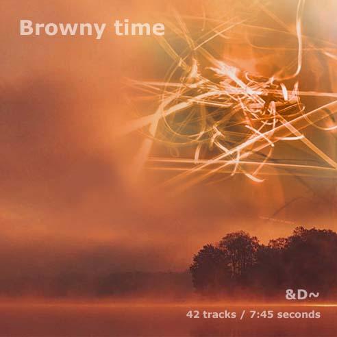 Browny time
