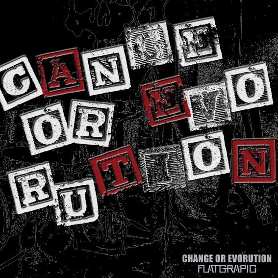 CHANGE OR EVOLUTION