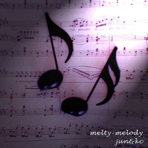 melty-melody (jun&kc)