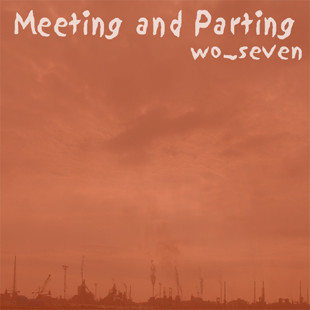 Meeting and Parting