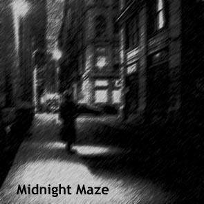 Midnight Maze