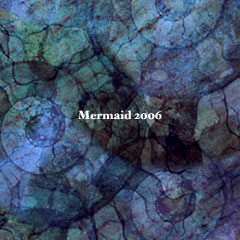 Mermaid 2006