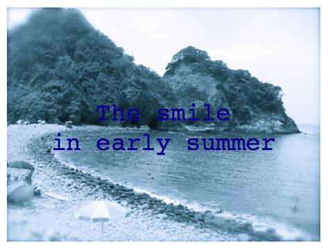 The smile in early summer