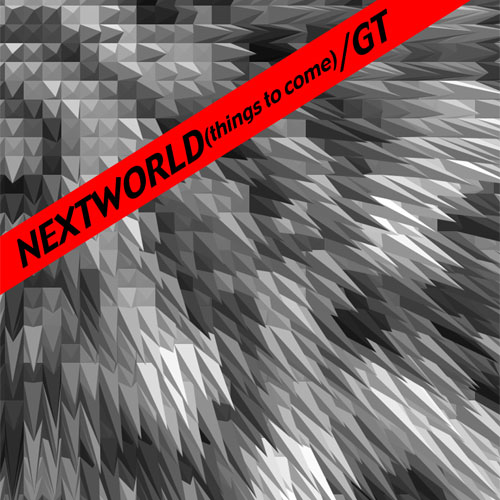 Nextworld(things to come)