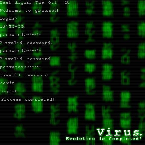Virus. =Evolution Completed?=