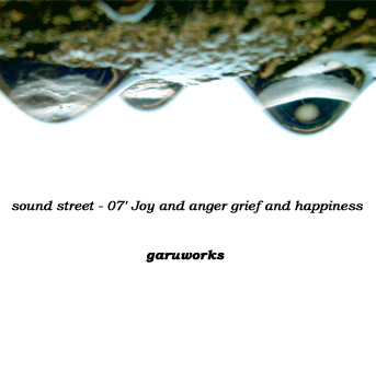 sound street - 07' Joy and anger grief and happiness