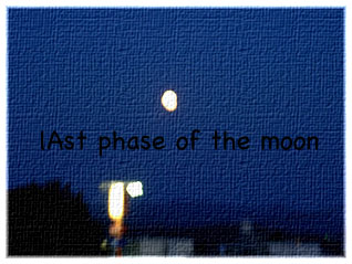 lAst phase of the moon